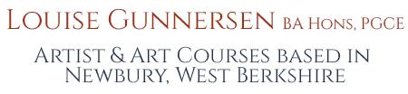 Louise Gunnersen - Artist & Art Courses based in Newbury, West Berkshire